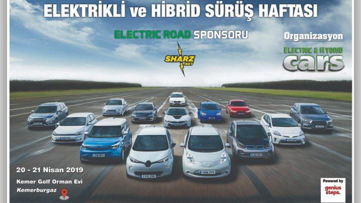 Elektrikli ve Hibrit Araçlar Sürüş haftası başlıyor